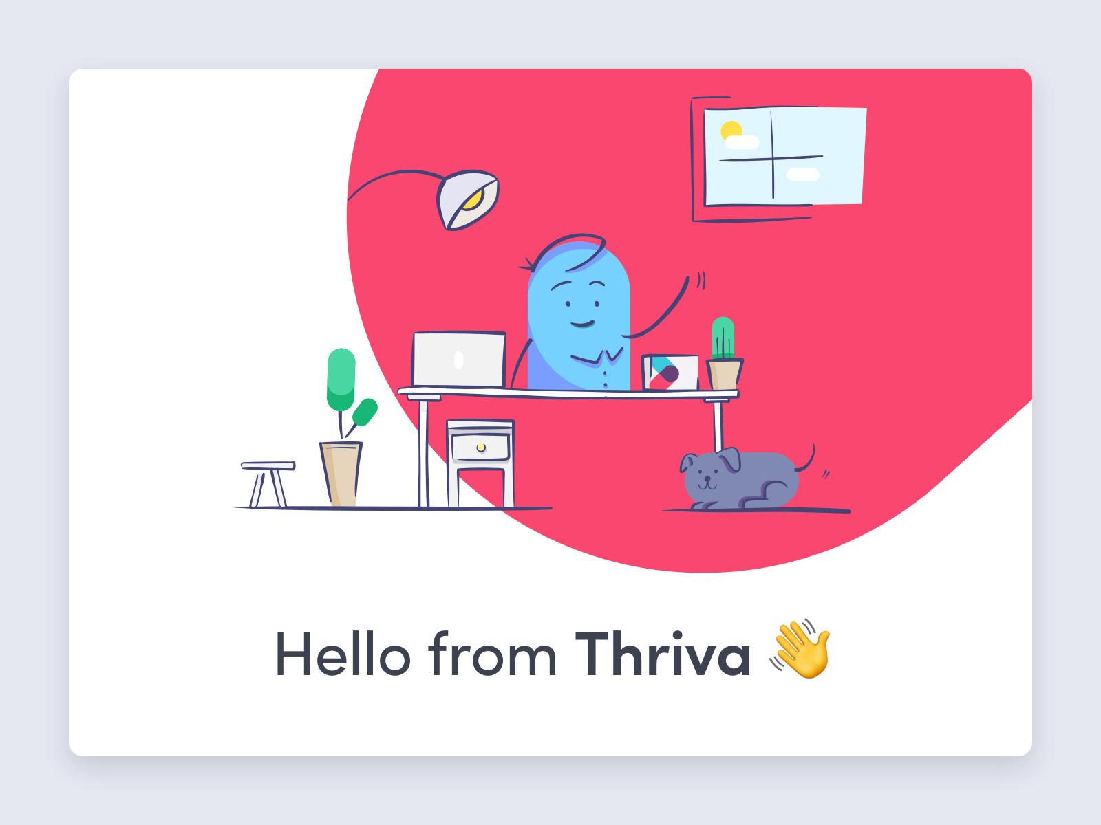 Hello from Thriva!