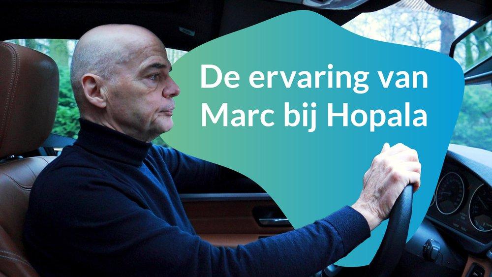"""Marc (63): """"Eerst was ik sceptisch, maar Hopala heeft een fantastische job gedaan�"""