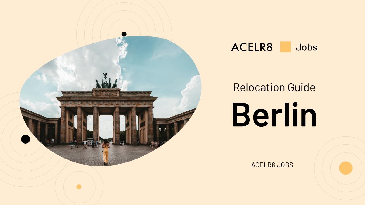Berlin Relocation Guide 2019