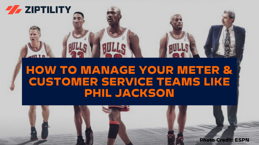 Meter Service Management Like Phil Jackson