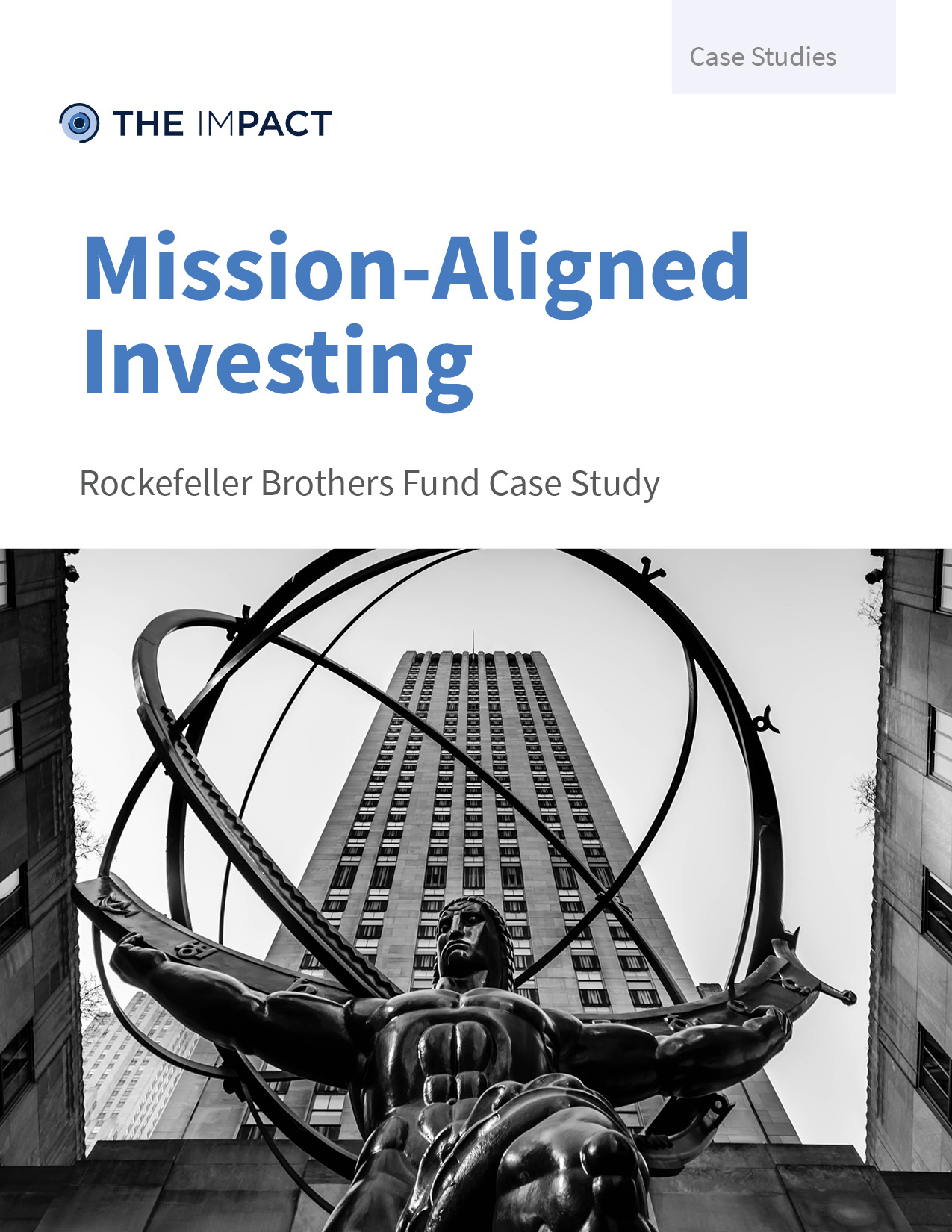 Mission-Aligned Investing. Rockefeller Brothers Fund case study by The ImPact.