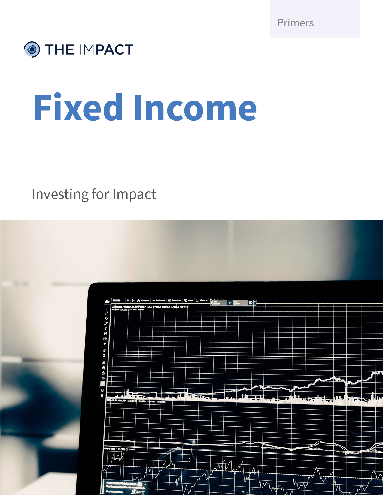 Fixed Income. A primer by The ImPact.