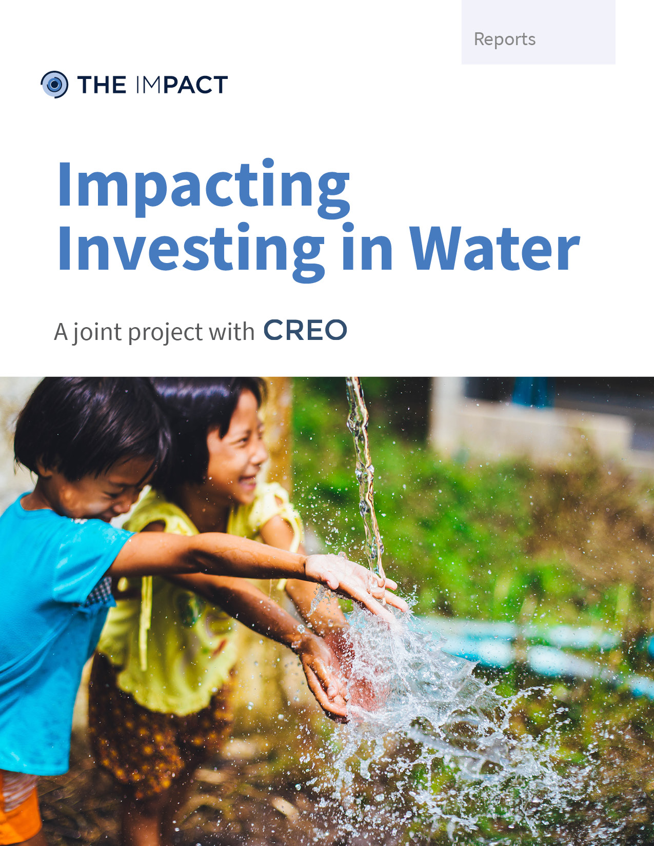 Impacting Investing in Water. A report by The ImPact.
