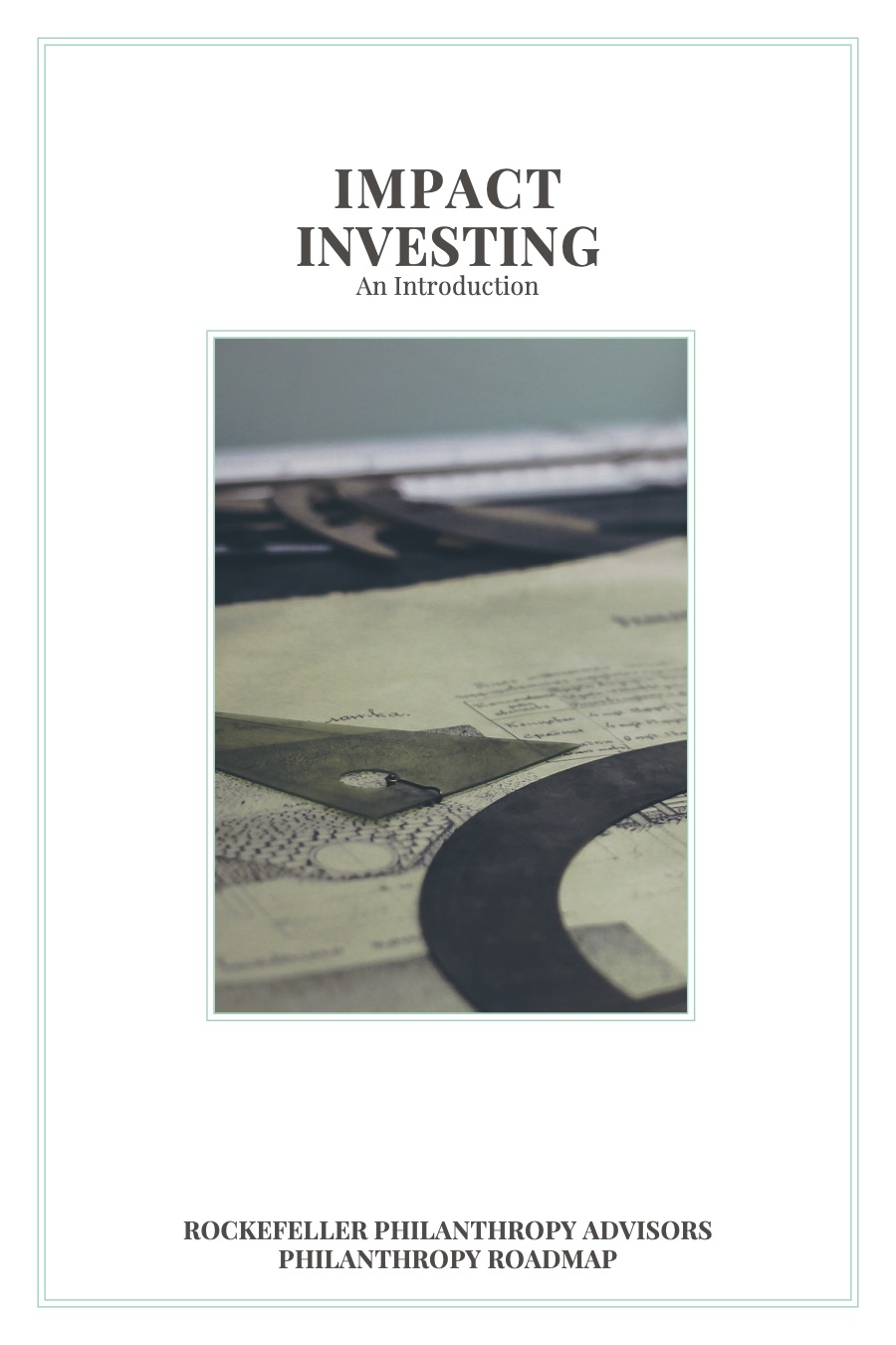 Impact Investing by Rockefeller Philanthropy Advisors