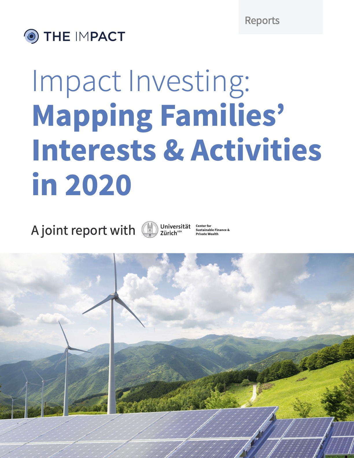 Mapping Families' Impact Investing in 2019. A report by The ImPact.