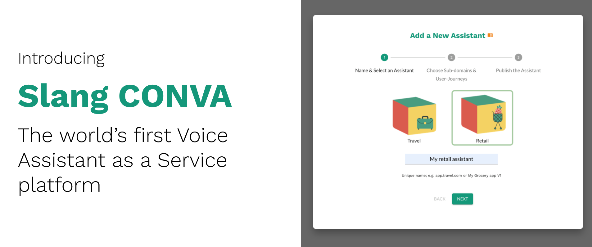 Slang CONVA, world's first Voice Assistant as a Service platform to help retail, e-commerce and pharma apps integrate assistants.