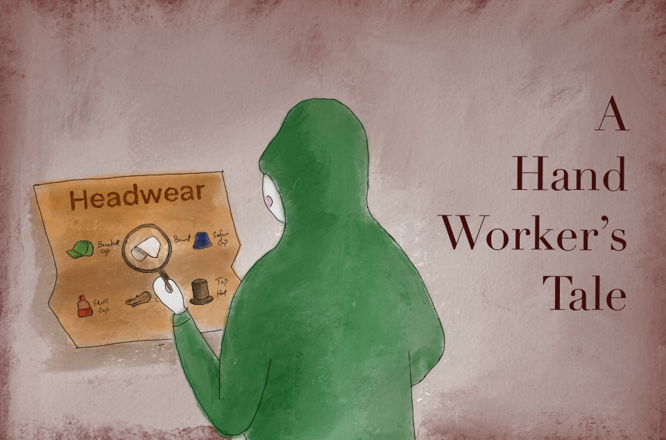 A hand worker's tale