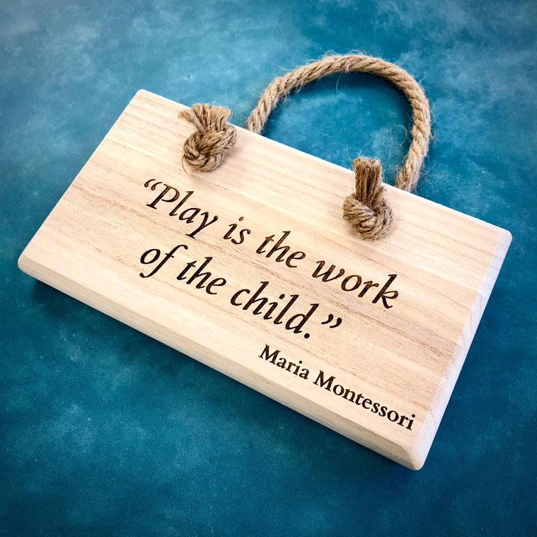 Maria Montessori Quote Rope Hanging Plaque