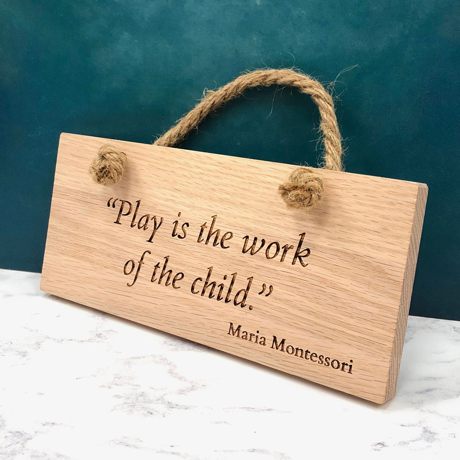 Maria Montessori Quote Solid Oak Rope Plaque