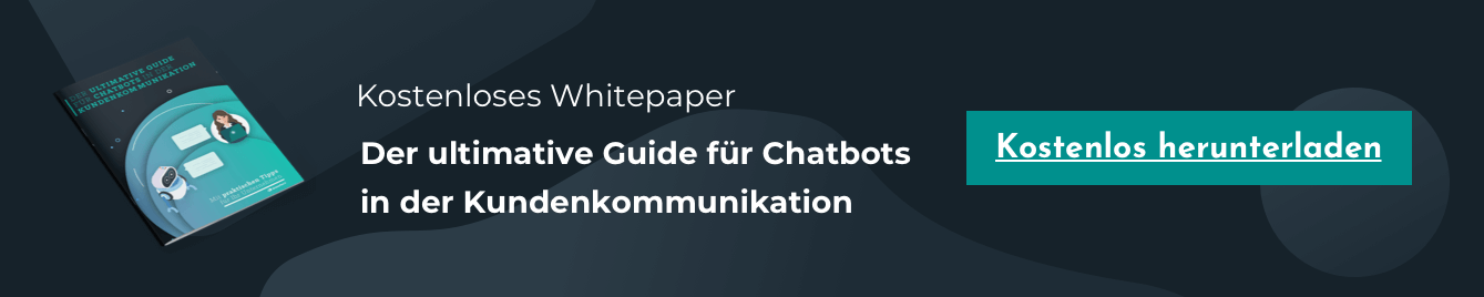 Kostenloses Chatbot Whitepaper: Ultimative Guide Für Chatbots in der Kundenkommunikation