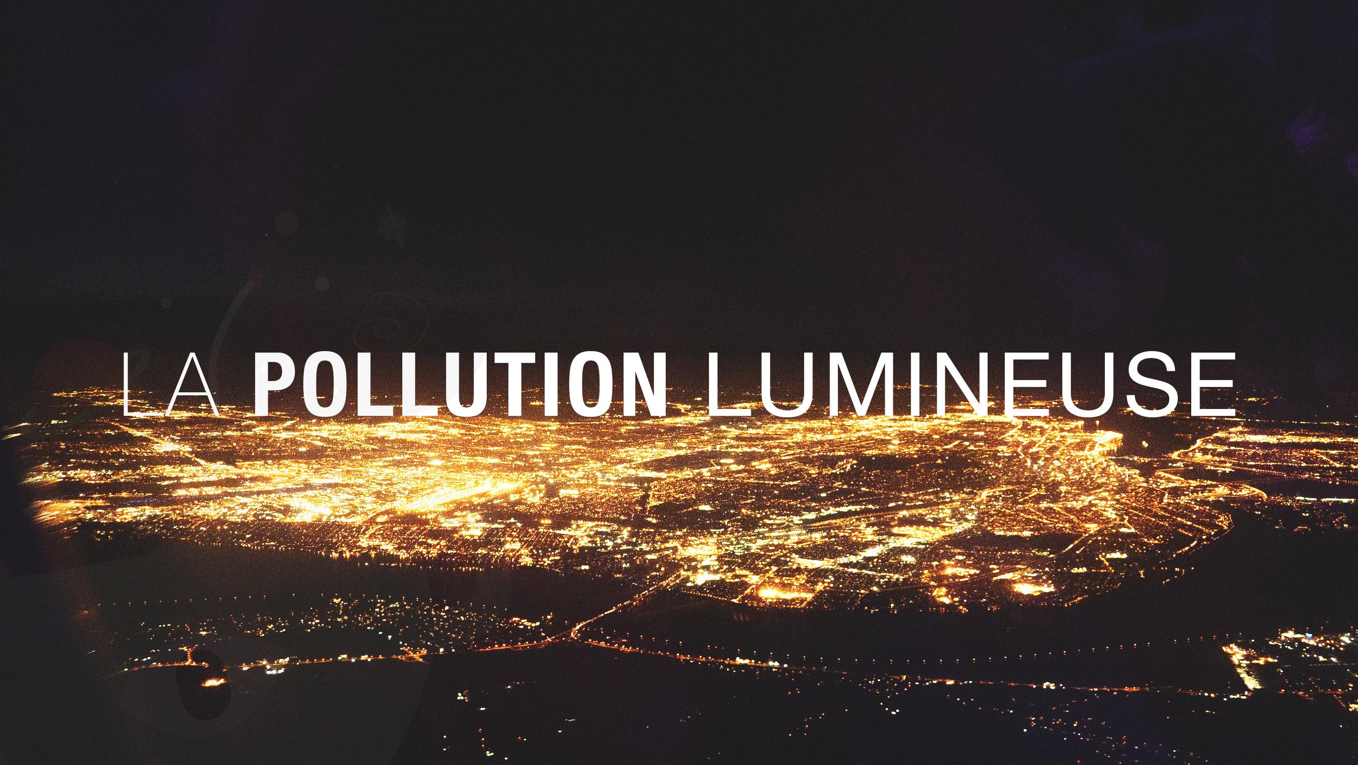 Quels sont les choses que l'on peut faire en tant que citoyen pour réduire la Pollution Lumineuse ?