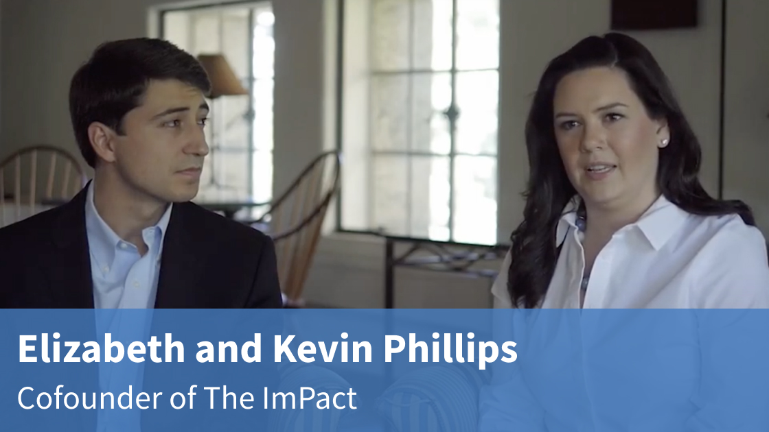 Video interview with Elizabeth and Kevin Phillips on the ImPact