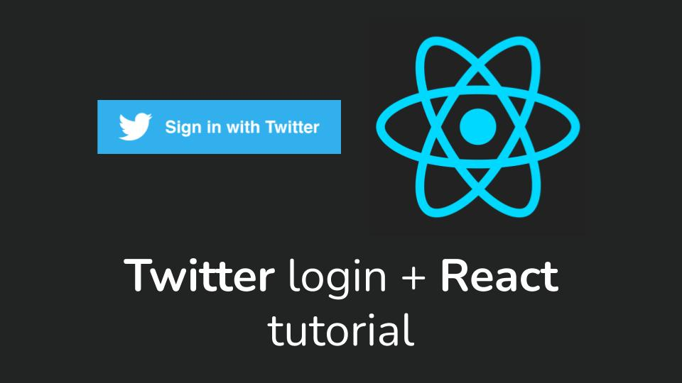 How to integrate Twitter Login API into your React app