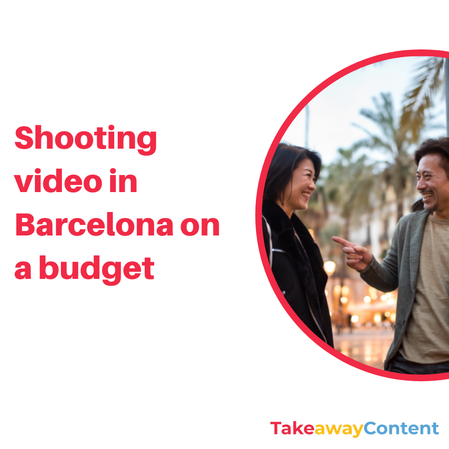 Shooting video in Barcelona on a budget