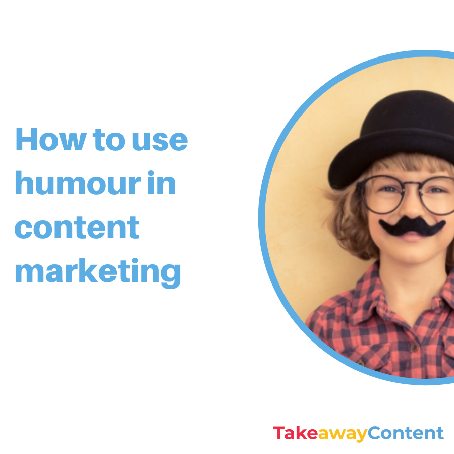 How to use humour in content marketing