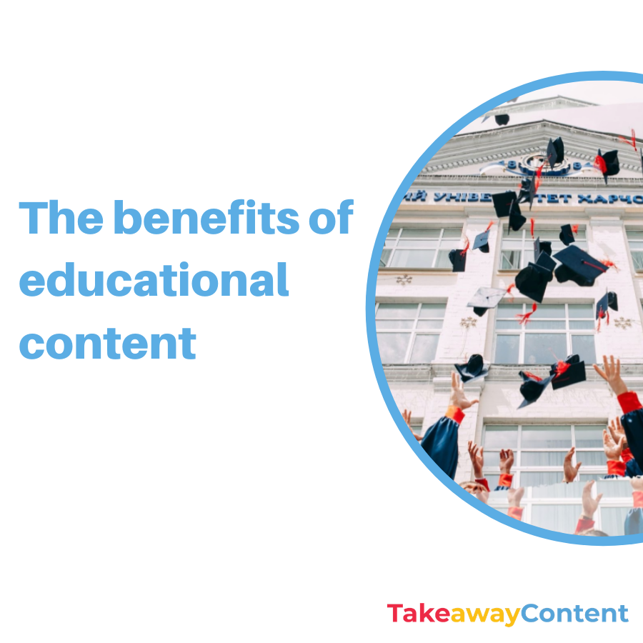 The benefits of educational content