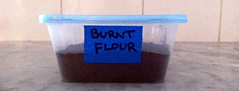 Burnt Flour