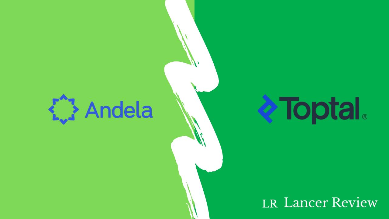 Andela vs Toptal