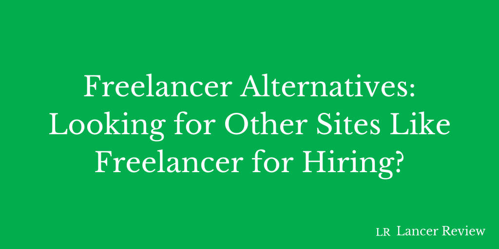 Freelancer Alternatives