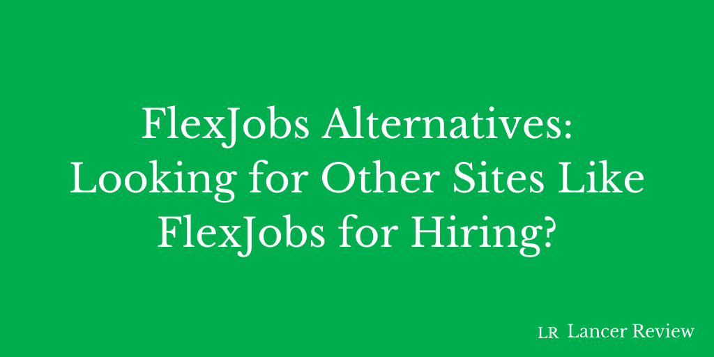 FlexJobs Alternatives