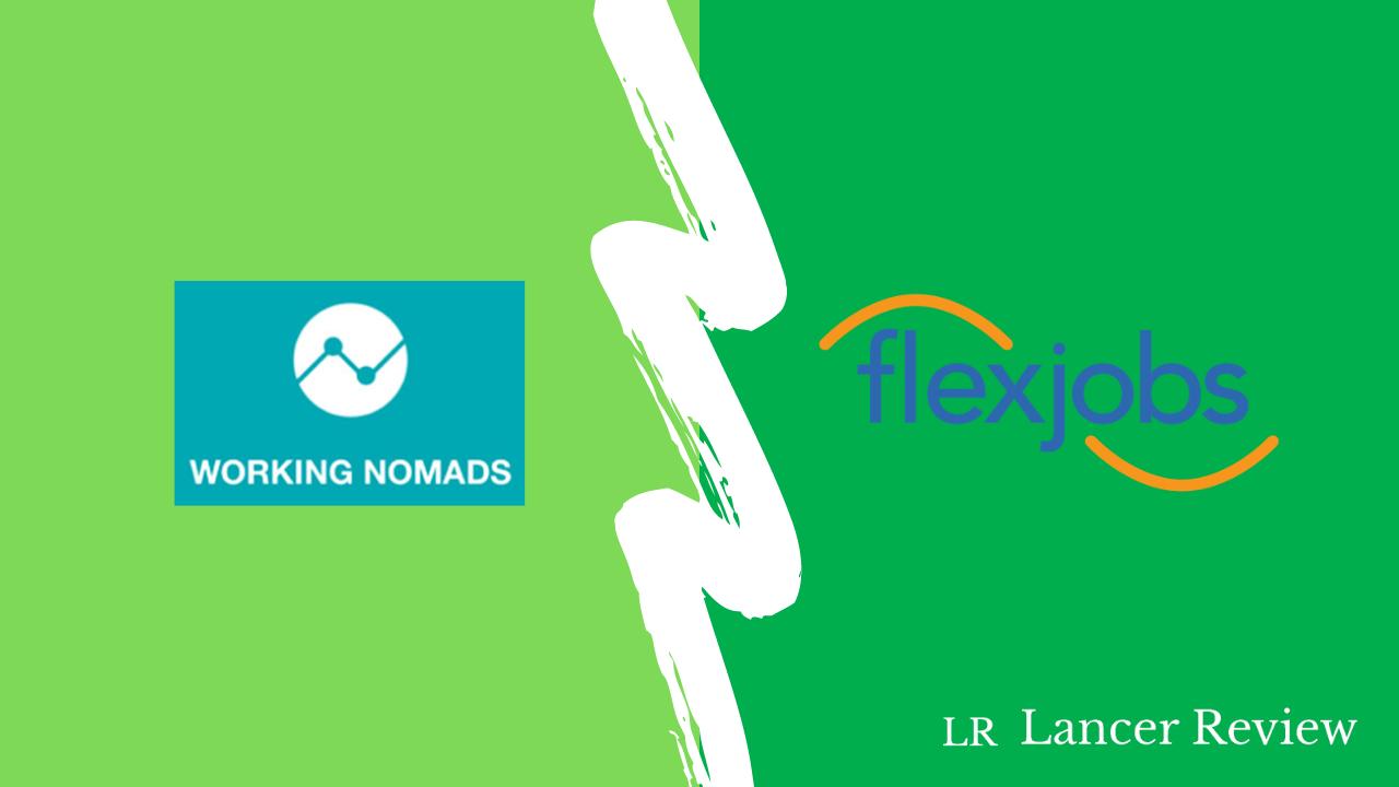 Working Nomads vs. FlexJobs