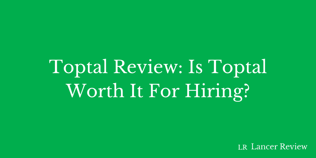 Toptal Review