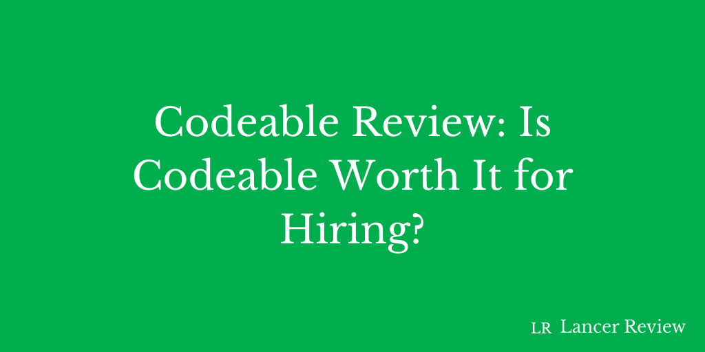 Codeable Review