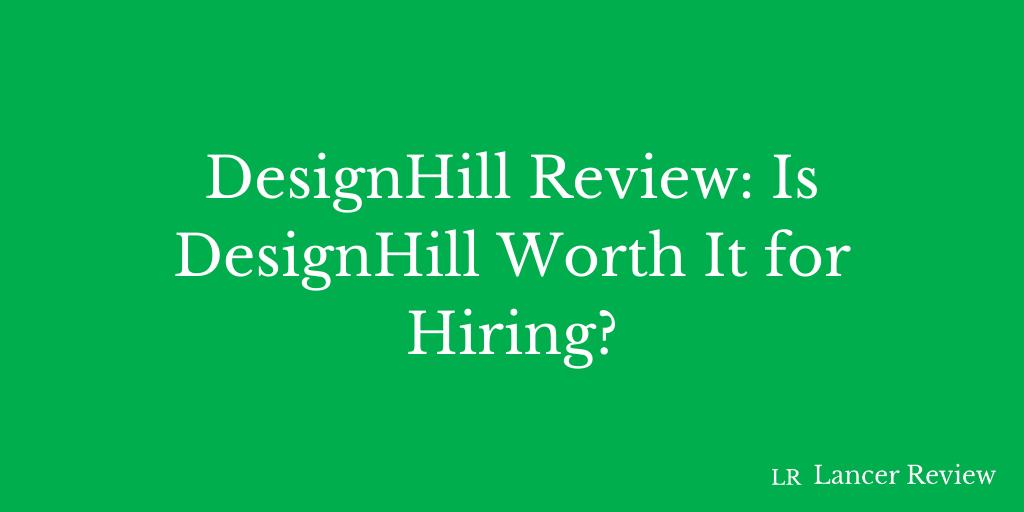 Designhill Review