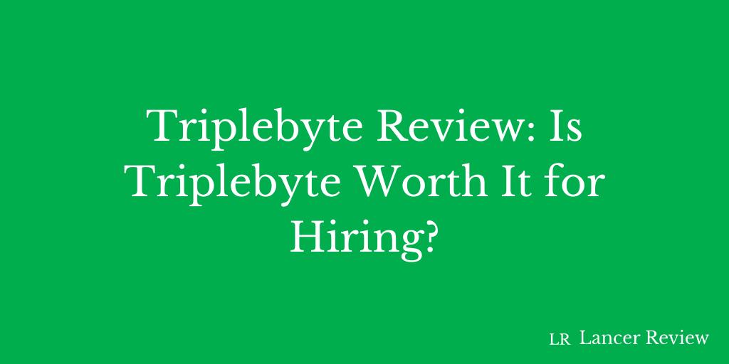 Triplebyte Review