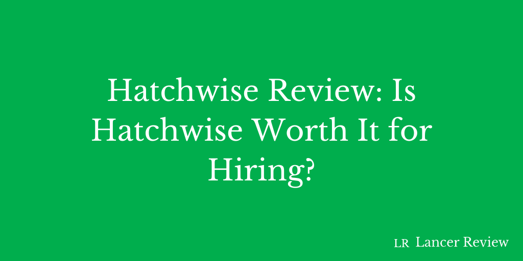 Hatchwise Review