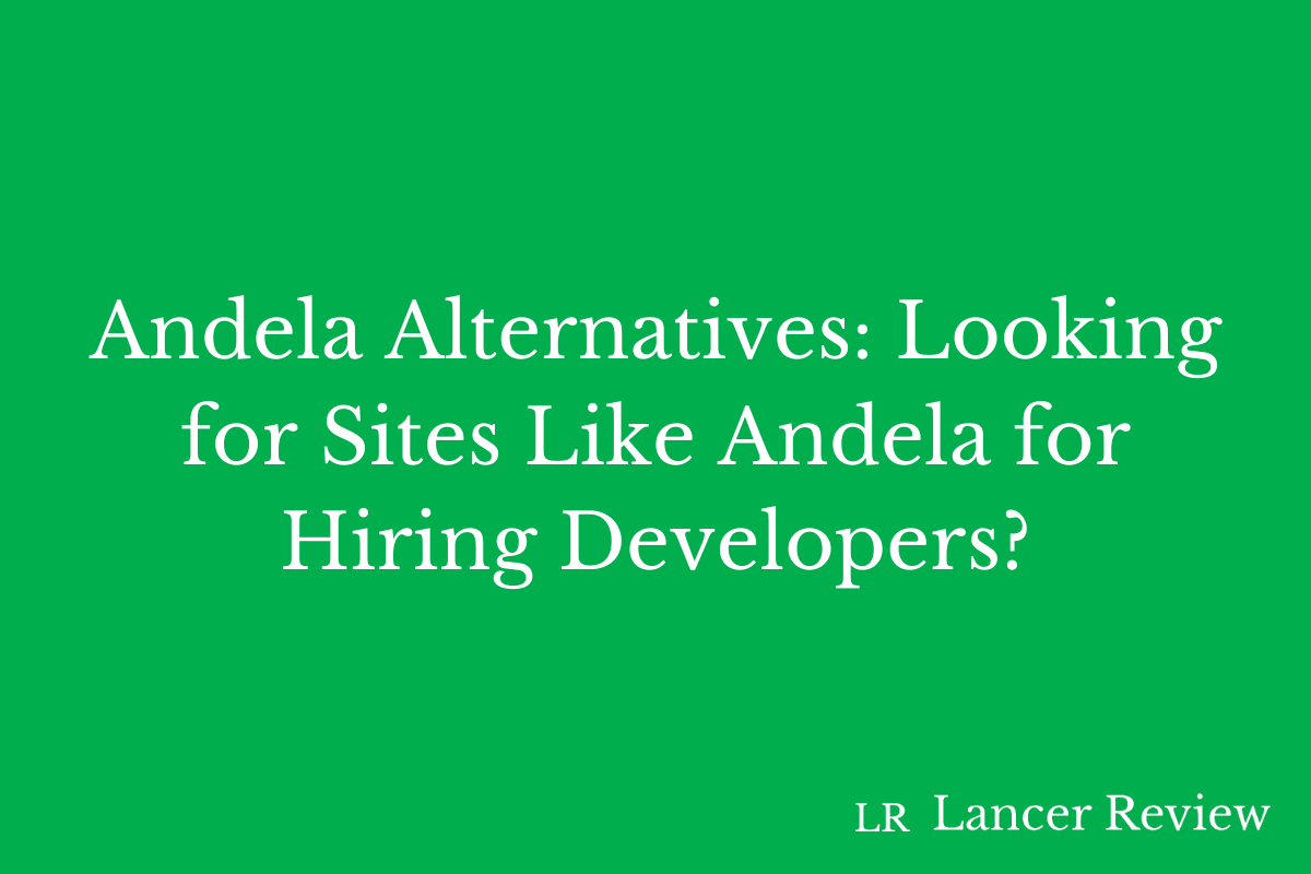 Andela Alternatives