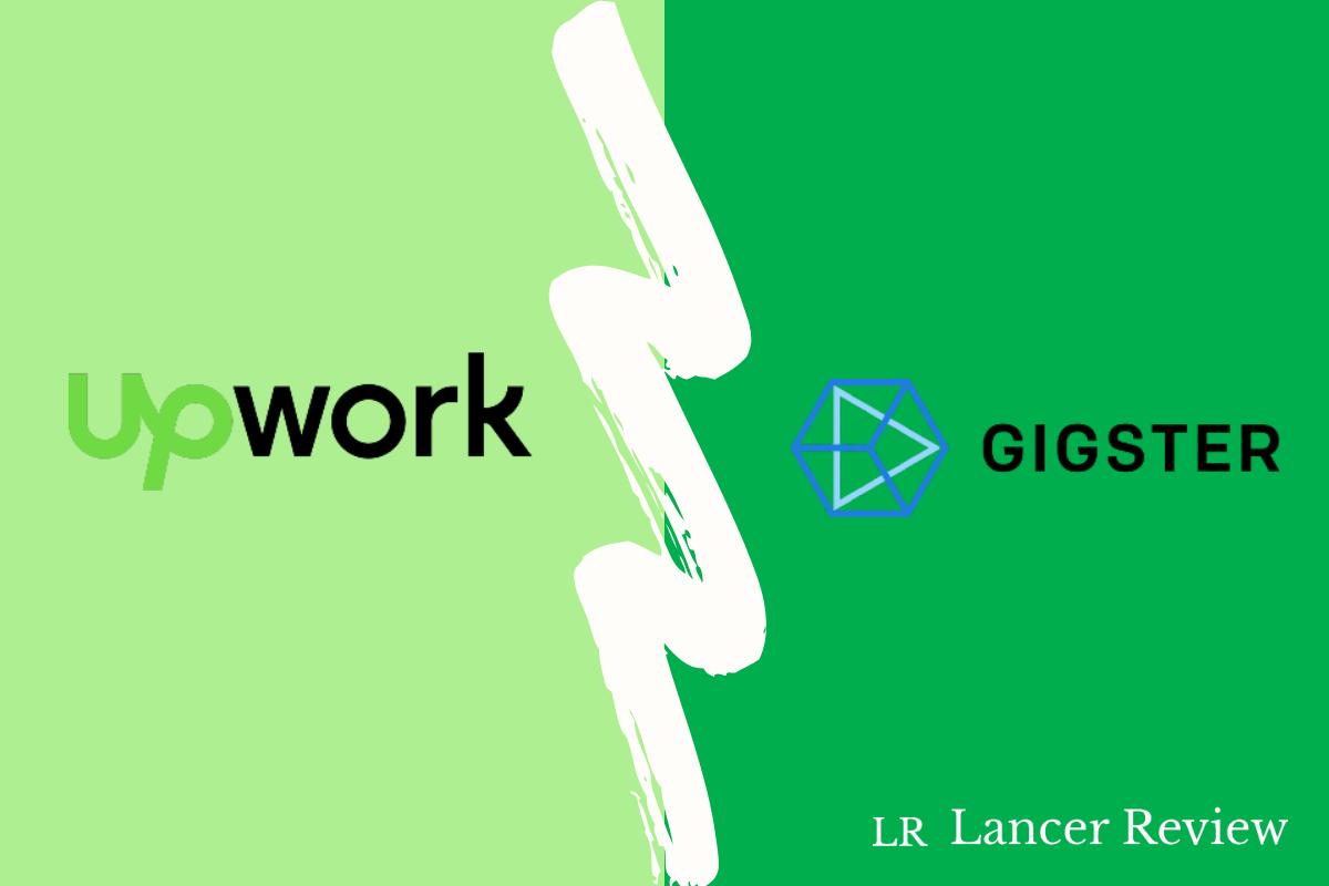 Upwork vs Gigster