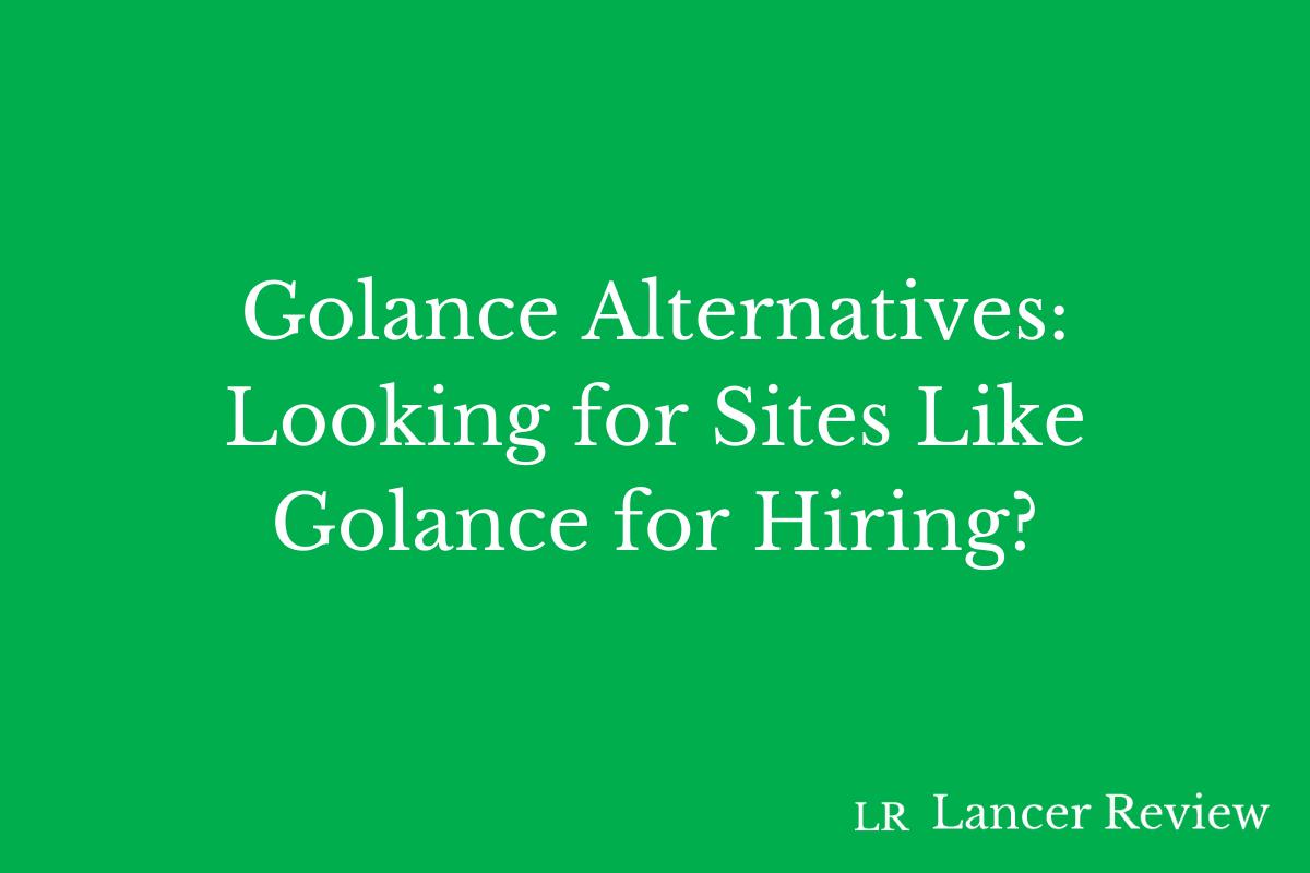 Golance Alternatives