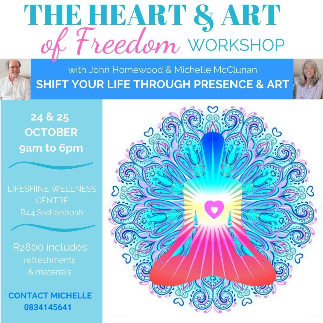 The Heart & Art of Freedom Workshop