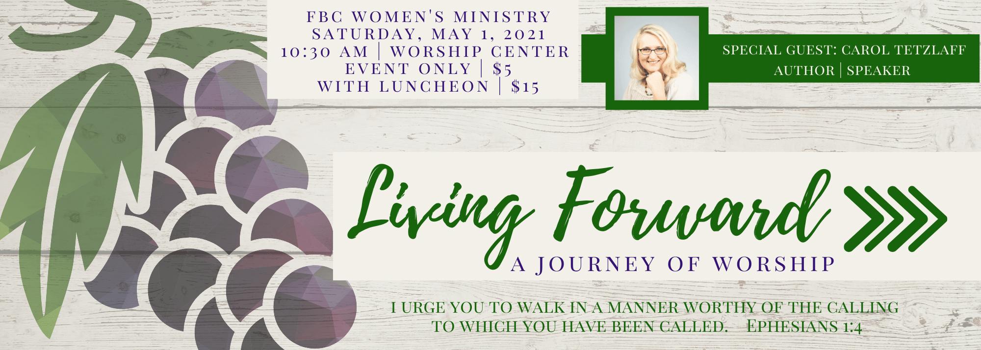 First Baptist Tempe - Living Forward Women's Event