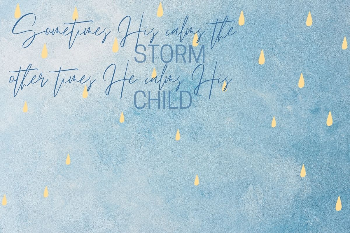 Sometimes He Calms the Storm