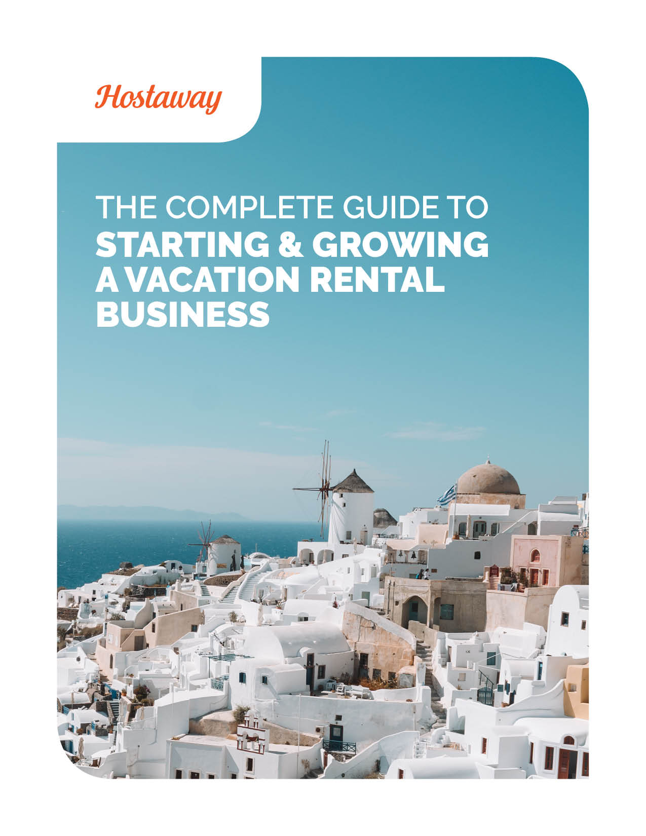 Cover of e-book: The complete guide to starting and growing your vacation rental business.