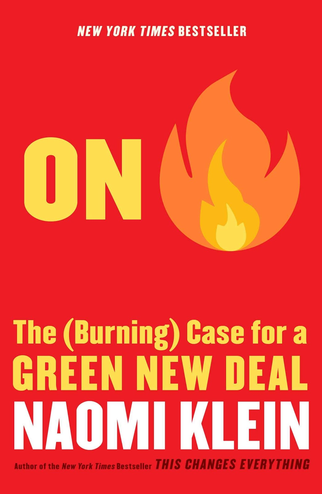 On Fire: The (Burning) Case for a Green New Deal: Klein, Naomi:  9781982129910: Amazon.com: Books