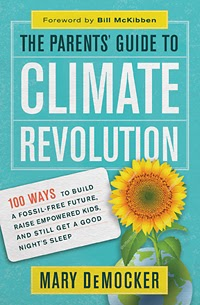 THE PARENTS' GUIDE TO CLIMATE REVOLUTION
