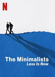 The Minimalists: Less Is Now (2021) - IMDb