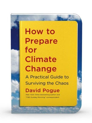 How to Prepare for Climate Change: A Practical Guide to Surviving the Chaos  by David Pogue, Paperback | Barnes & Noble®