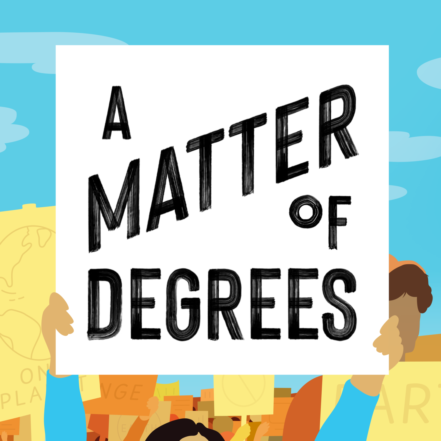 A Matter of Degrees Podcast