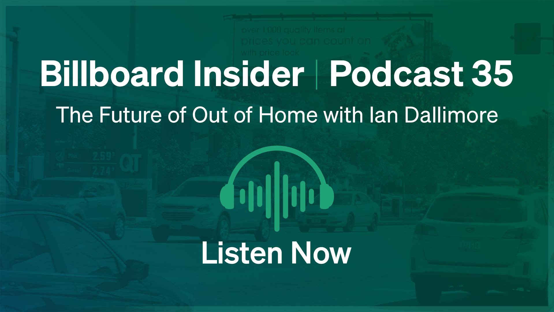 Billboard Insider: The Future of Out of Home with Ian Dallimore