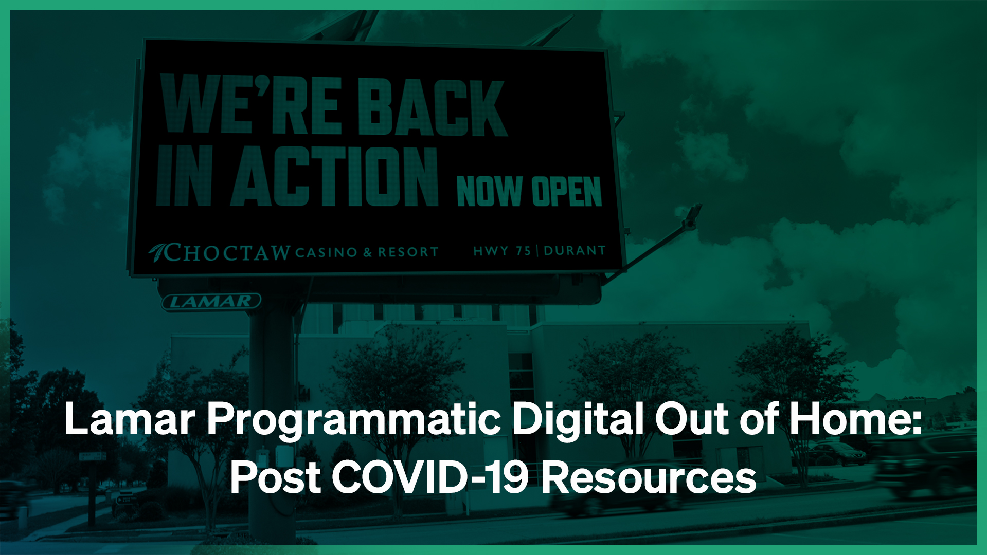 Lamar Programmatic Digital Out of Home: Post COVID-19 Resources