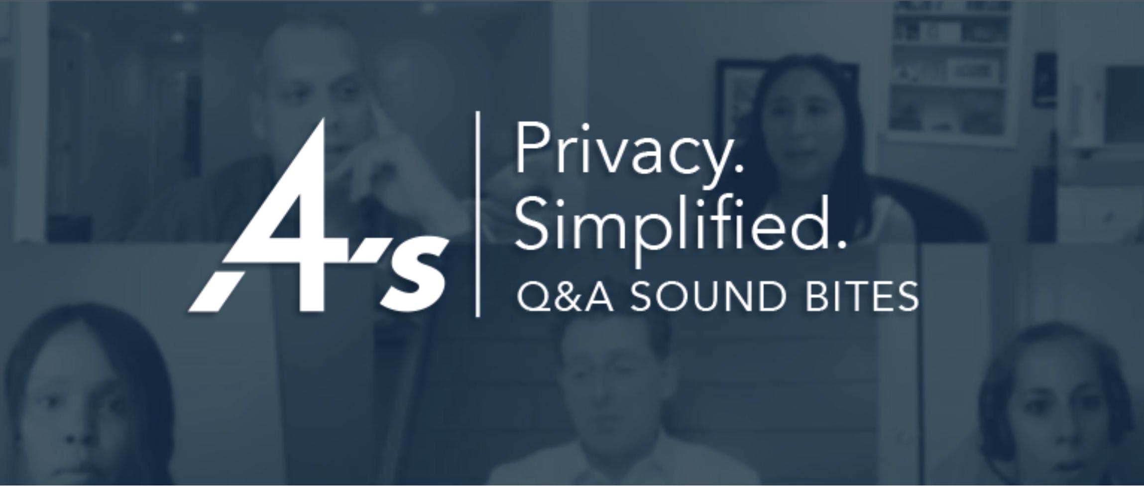 4A's Privacy Simplified - Q&A Sound Bite