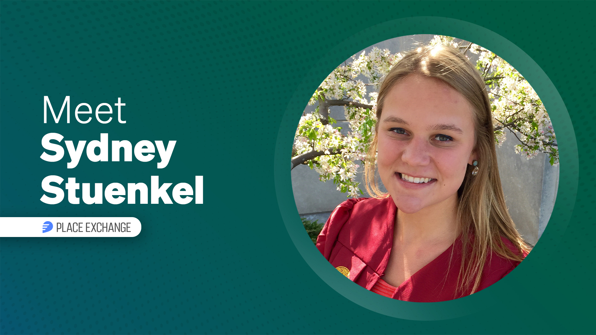 Meet Our Partners: Sydney Stuenkel, Place Exchange