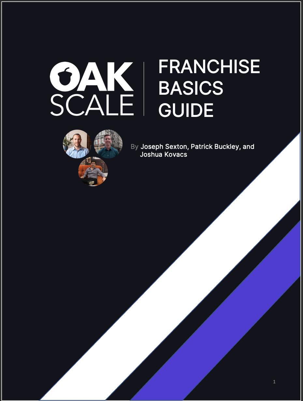 Oakscale Franchise Basics Guide