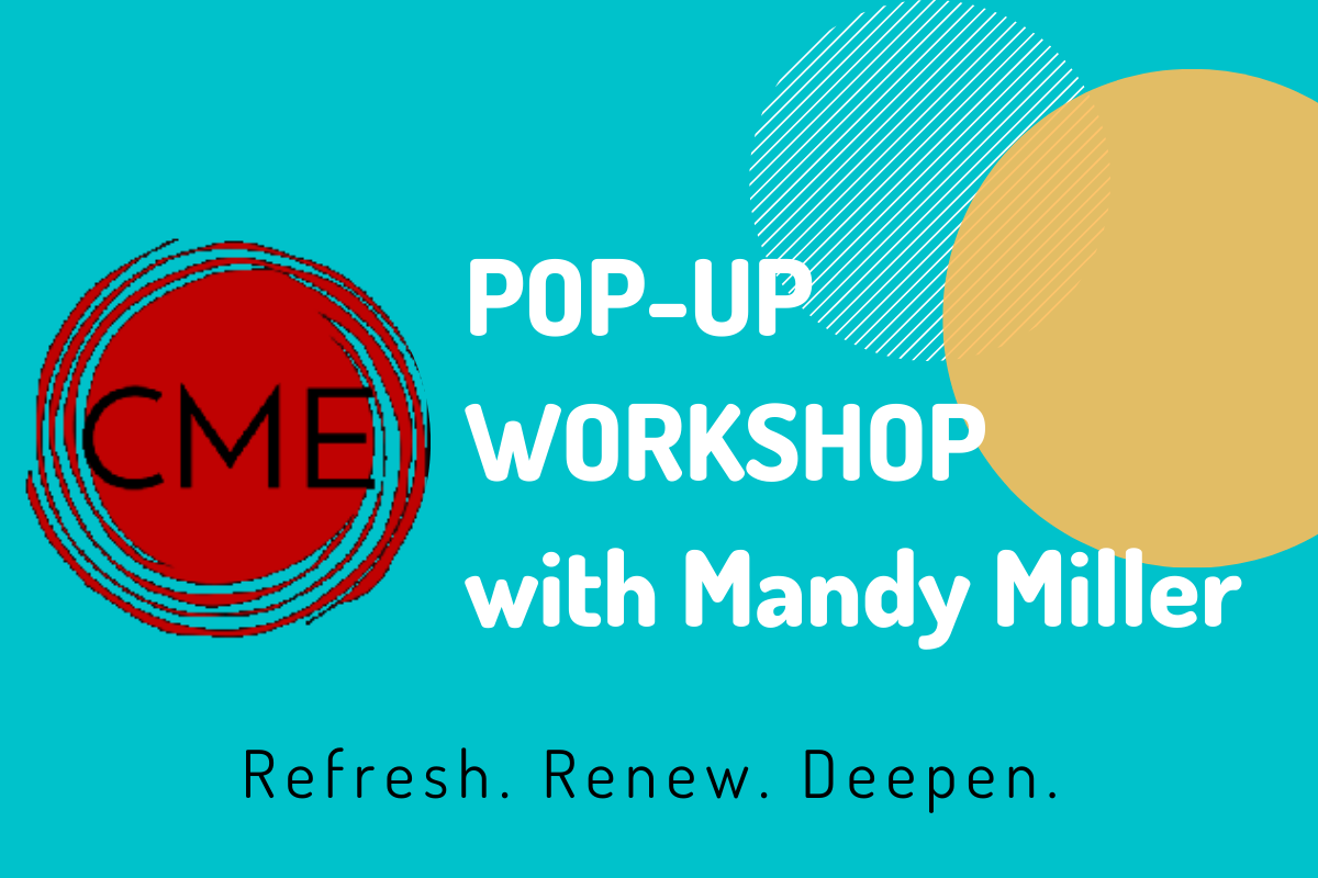 CME Pop-Up Workshop