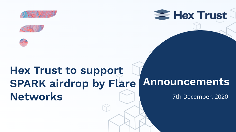Hex Trust to support SPARK airdrop