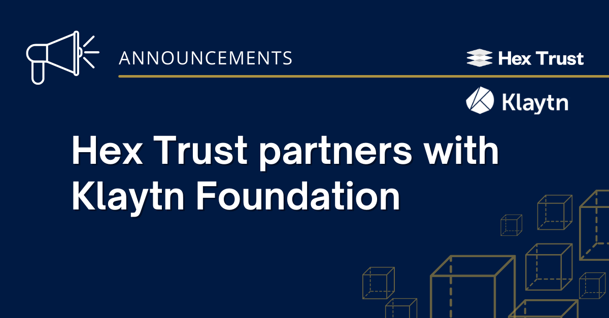 Hex Trust partners with Klaytn Foundation to serve institutional blockchain projects